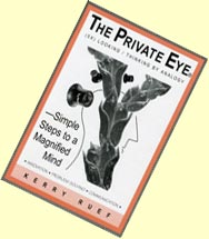 The Private Eye — Simple Steps to a Magnified Mind